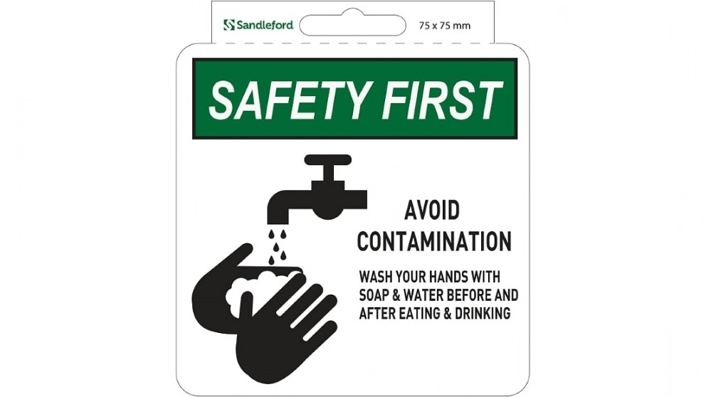 "Sandleford Sign Self Adhesive 75mm x 75mm ""Safety First Avoid Contamination Wash hands before and after eating  drinking"""