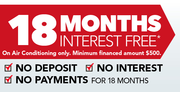 18 Months Interest Free on Air Conditioning - with No Payments